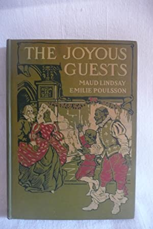 The Joyous Guests: Lindsay, Maud and Poulsson, Emilie