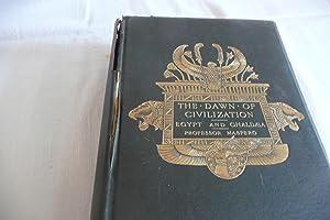 The Dawn of Civilization Egypt and Chaldea: Maspero, George