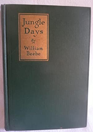 Jungle Days: Beebe, William