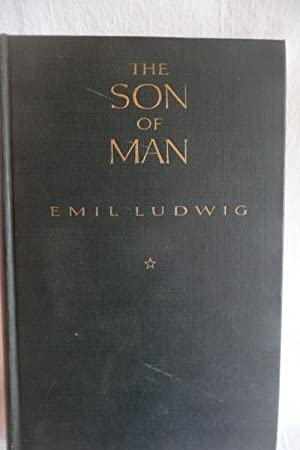 The Son of Man: Ludwig, Emil