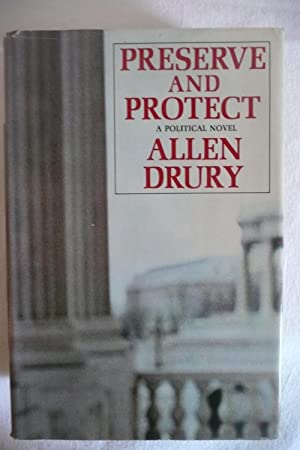 Preserve and Protect: Drury, Allen