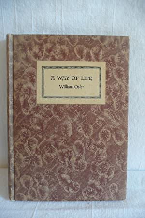 A Way of Life: Osler, William