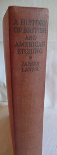 A History of British and American Etching: Laver, James