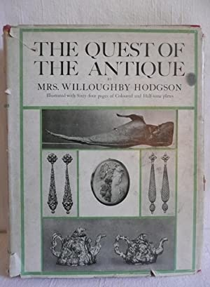 The Quest of the Antique: Hodgson, Mrs. Willoughby