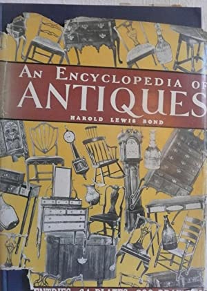An Encyclopedia of Antiques: Bond, Harold Lewis