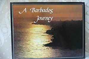 A Barbados Journey: LaBrucherie, Roger A.