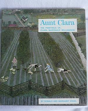 Aunt Clara the Paintings of Clara McDonald Williamson: Vogel, Donald and Margaret