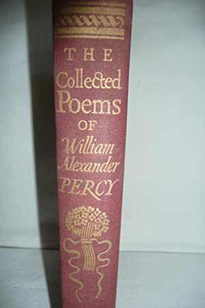 The Collected Poems of William Alexander Percy: Percy, William Alexander