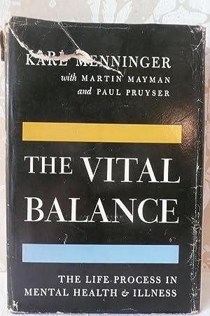 The Vital Balance: Menninger, Karl; with