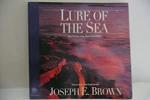 Lure of the Sea: Writings and Photographs