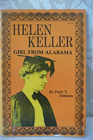 Helen Keller Girl from Alabama: Johnson, Patty Tyson