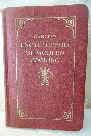 Gancel's Culinary Encyclopedia of Modern Cooking: Gancel, J.