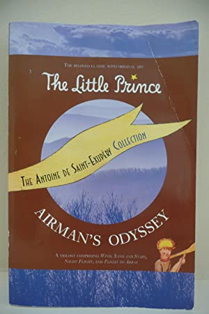 The Little Prince and Airman's Odyssey: St-Exupery, Antoine de