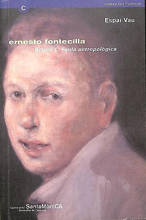 Arturo L. Faula antropologica: Fontecilla, Ernesto