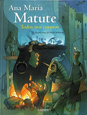 Todos mis cuentos: Ana Maria Matute