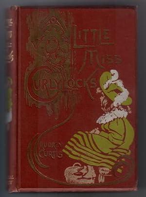 Little Miss Curlylocks: Curtis, Audrey
