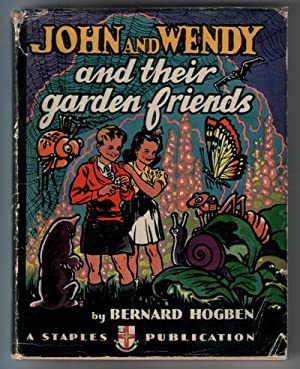 John and Wendy and their garden friends