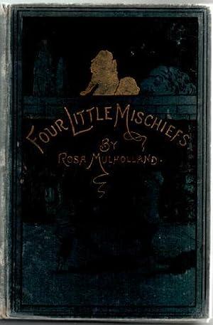 Four Little Mischiefs: Mulholland, Rosa