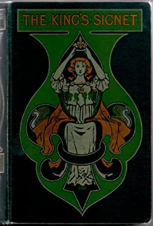 The King's Signet, or the Story of: Pollard, Eliza F.
