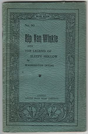 Rip Van Winkle and the Legend of: Irving, Washington