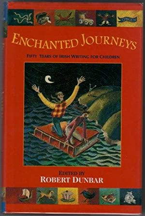 Enchanted Journeys - Fifty Years of Irish Writing for Children