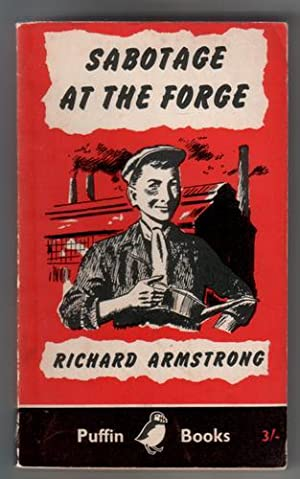 Sabotage at the Forge: Armstrong, Richard
