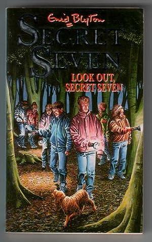 Look out Secret Seven: Blyton, Enid