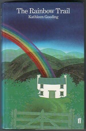 The Rainbow Trail: Gooding, Kathleen