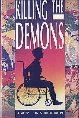 Killing the Demons: Ashton, Jay
