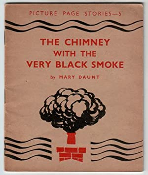 The Chimney with the Very Black Smoke: Daunt, Mary