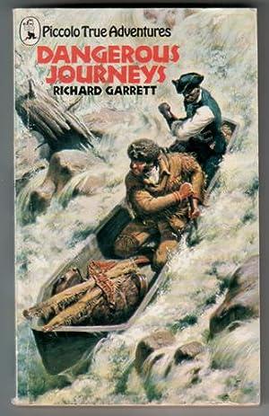 Dangerous Journeys: Garrett, Richard