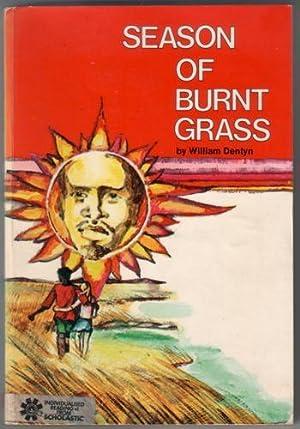 Season of Burnt Grass: Dentyn, William