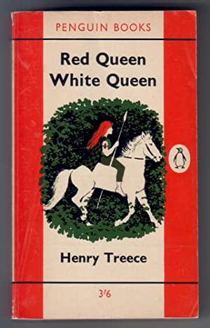 Red Queen White Queen: Treece, Henry