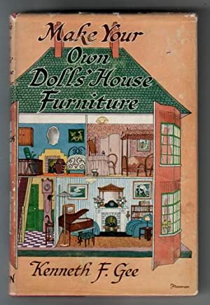 Make your own dolls' house furniture: Gee, Kenneth F.