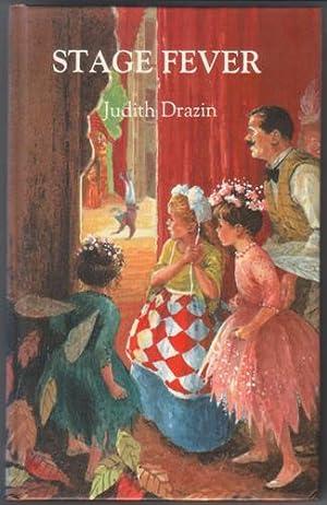 Stage Fever: Drazin, Judith
