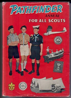Pathfinder Annual for All Scouts