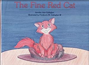 The Fine Red Cat: Gallagher, Jennifer Ann
