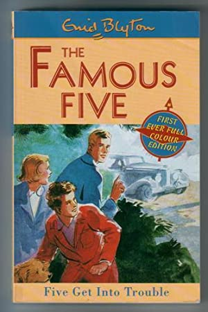 Five get into trouble: Blyton, Enid