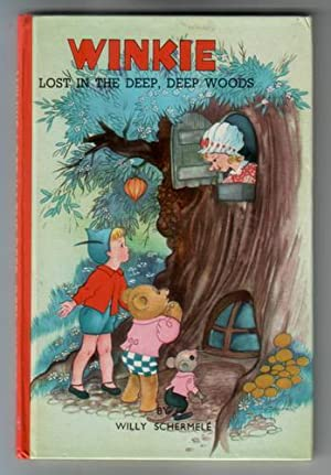 Winkie lost in the deep, deep Woods: Schermele, Willy