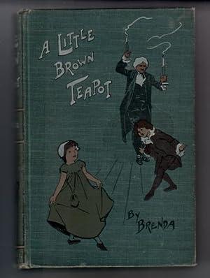 A Little Brown Tea-Pot: Castle-Smith, Mrs G.