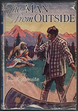 The Man from Outside: Douthwaite, L. Charles