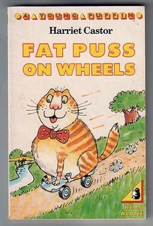Fat Puss on Wheels: Castor, Harriet
