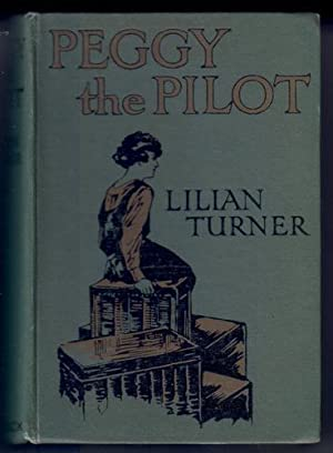Peggy the Pilot: Turner, Lilian