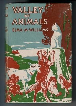 Valley of Animals: Williams, Elma M.