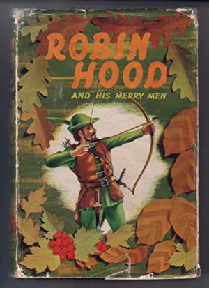 Robin Hood and his Merry Men: Pyle, Howard