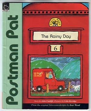 Postman Pat - The Rainy Day: Cunliffe, John Arthur