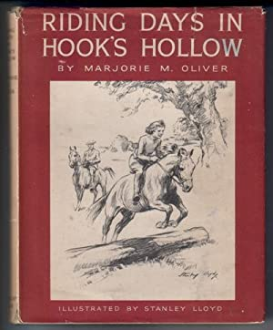 Riding Days in Hook's Hollow: Oliver, Marjorie Mary