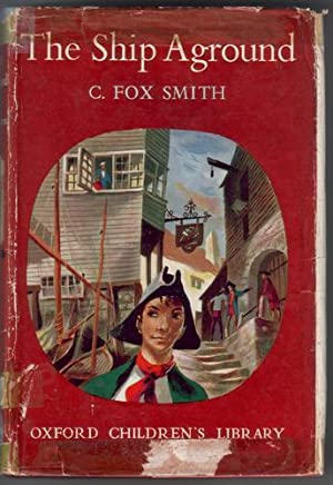 The Ship Aground: Smith, C. Fox