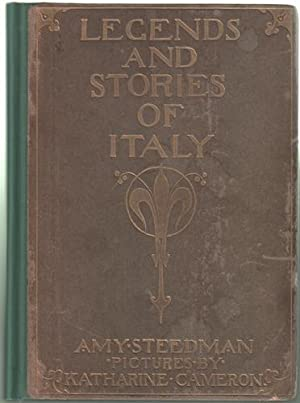 Legends and Stories of Italy: Steedman, Amy