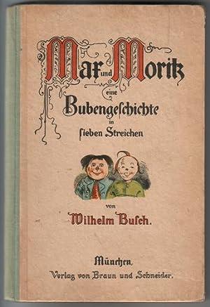 Max und Moritz, eine Bubengeschichte in sieben: Busch, Wilhelm